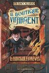 couverture La Boutique Vif-Argent, Tome 2 : La Boussole des rêves