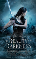 The Remnant Chronicles, tome 3 : The Beauty of Darkness