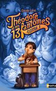Théodore et ses 13 fantômes, Tome 1: Côme, le fantôme qui adore effrayer les gens
