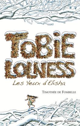 Couverture du livre : Tobie Lolness, Tome 2 : Les Yeux d'Elisha