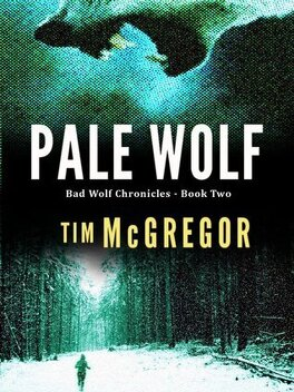 Couverture du livre : Bad Wolf Chronicles, Tome 2 : Pale Wolf