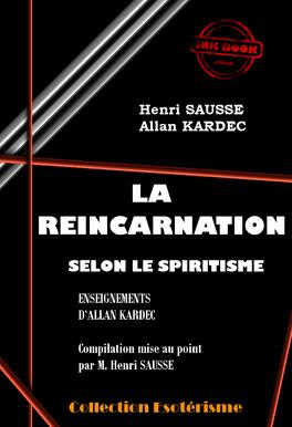 Couverture du livre : La reincarnation selon le spiritisme