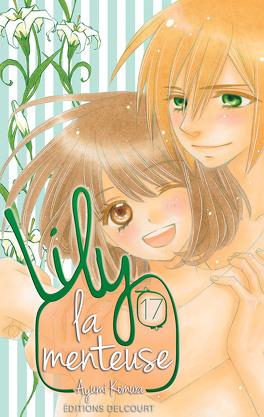 Couverture du livre : Lily la menteuse, tome 17