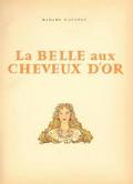 Contes, La Belle aux cheveux d'or