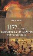 1177 avant JC, le jour où la civilisation s'est effondrée