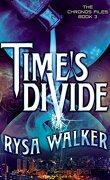 Les Archives de Chronos, Tome 3 : Time's Divide