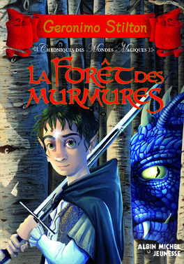 Couverture du livre : Chroniques des Mondes Magiques, Tome 3 : La forêt des murmures