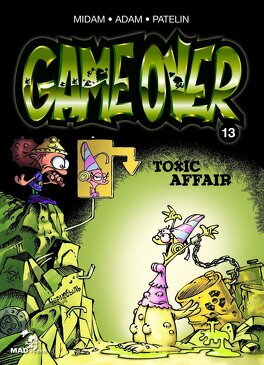 Couverture du livre : Game Over, Tome 13 : Toxic Affair