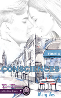 Confidences, Tome 4 : Consciences