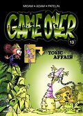 Game Over, Tome 13 : Toxic Affair