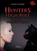 Hunters High Rule – Tome I : Les bêtes ne parlent pas