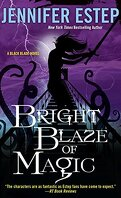 Black Blade, tome 3 : Bright Blaze of Magic