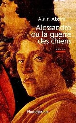 Couverture du livre : Alessandro ou la guerre des chiens