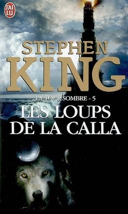 Couverture du livre : La Tour sombre, tome 5 : Les Loups de la Calla