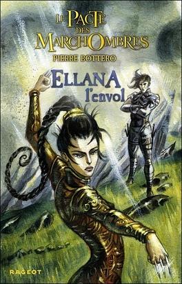 Couverture du livre : Le Pacte des Marchombres, Tome 2 : Ellana, l'Envol