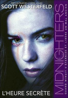 Couverture du livre : Midnighters, Tome 1 : L'Heure Secrète