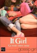 It Girl, Tome 2 : Ca reste entre nous