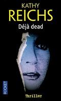 Temperance Brennan, Tome 1 : Déjà Dead