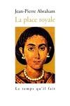 couverture La Place royale