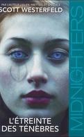 Midnighters, Tome 2 : L'Étreinte des Ténèbres
