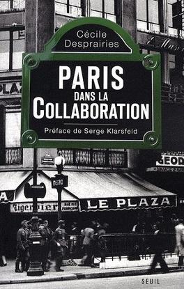 Couverture du livre : Paris dans la collaboration