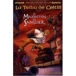 Couverture du livre : La Tribu de Celtill, Tome 2 : La Malédiction du sanglier