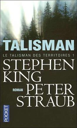 Couverture du livre : Le Talisman des Territoires, Tome 1 : Talisman