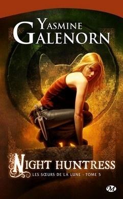 Couverture du livre : Les Sœurs de la lune, Tome 5 : Night Huntress