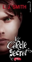 Le Cercle Secret, Saison 1, Tome 2 : Captive