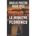 Le monstre de Florence : Une histoire vraie