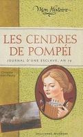 Les cendres de Pompéi, journal d'une esclave en 79