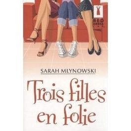 Couverture du livre : Trois filles en folie
