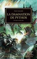 L'Hérésie d'Horus, tome 30 : La Damnation de Pythos