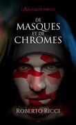 L'arlequin rouge, Tome 1 : De masques et de chromes