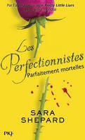 Les Perfectionnistes, Tome 2 : Parfaitement Mortelles
