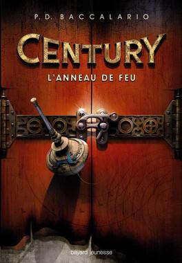 Couverture du livre : Century, Tome 1 : L'Anneau de feu