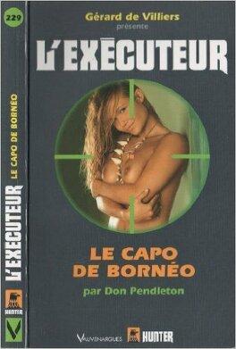 Couverture du livre : L'Exécuteur-229- Le capo de Bornéo