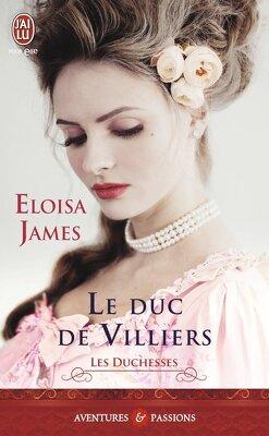 Couverture de Les Duchesses, Tome 6 : Le Duc de Villiers
