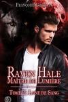 couverture Raven Hale, Maître de Lumière Tome 2 : Lune de Sang
