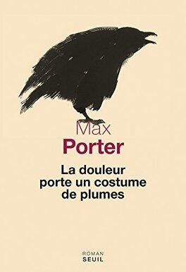 Couverture du livre : La douleur porte un costume de plumes