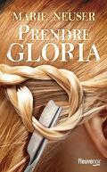 Prendre femme, Tome 2 : Prendre Gloria
