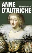 Anne d'Autriche : l'absolutisme précaire