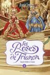 couverture Les Roses de Trianon, tome 4 : Coup de théâtre à Trianon