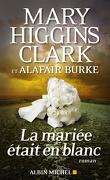 Les Enquêtes de Laurie Moran, Tome 3 : La mariée était en blanc