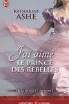 couverture Trois sœurs et un prince, Tome 3 : J'ai aimé le prince des rebelles