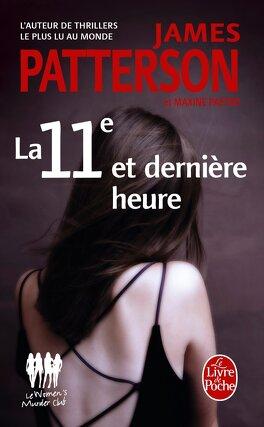 Couverture du livre : Women Murder Club, Tome 11 : La 11e et Dernière Heure
