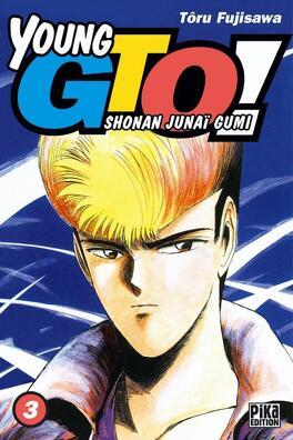 Couverture du livre : Young GTO, tome 3