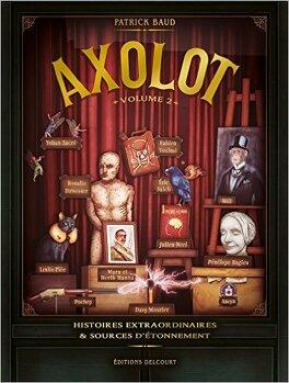 Couverture du livre : Axolot, Tome 2