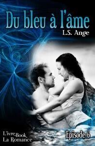 Couverture du livre : Du bleu à l'âme, épisode 6