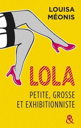 Défi Lecture 2019 de Mitsou Lola-petite-grosse-et-exhibitionniste-l-integrale-702915-264-432